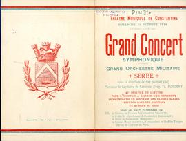 Grand concert symphonique : Grand orchestre militaire serbe sous la direction de son premier chef...